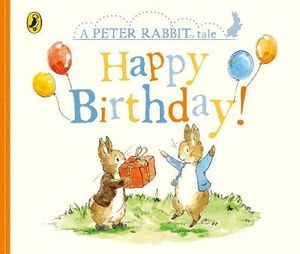 A Peter Rabbit Tale - Happy Birthday - Board Book