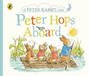 A Peter Rabbit Tale - Peter Hops Aboard - Board Book
