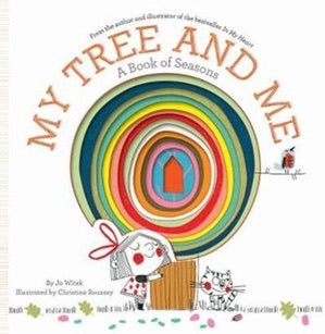 My Tree and Me: A Book of Seasons - Hardcover