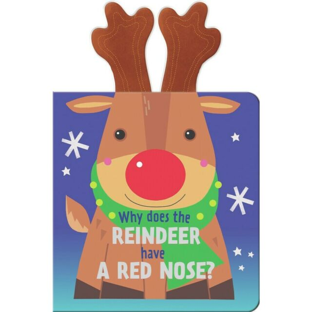 Why does the Reindeer have a Red Nose? - Plush Board Book