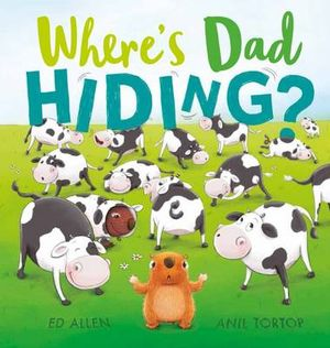 Where's Dad Hiding? - Hardcover
