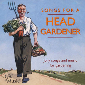Songs for a Head Gardener