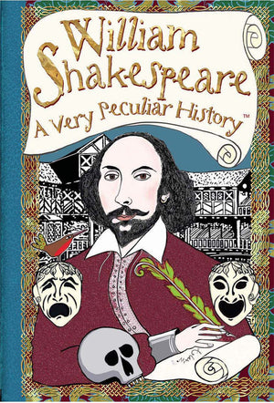 William Shakespeare: A Very Peculiar History