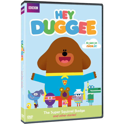Hey Duggee: The Super Squirrel Badge and Other Stories