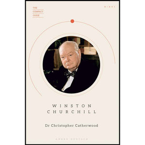 Winston Churchill: The Compact Guide