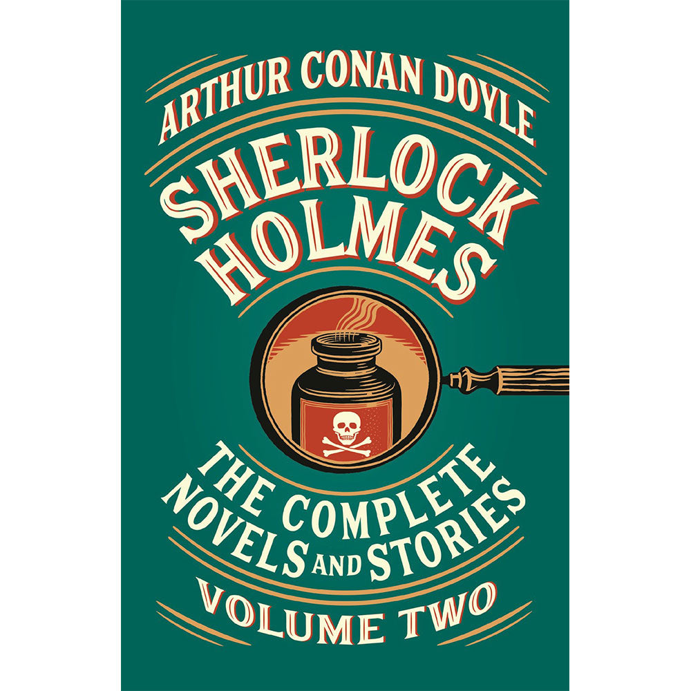Sherlock Holmes: The Complete Novels and Stories, Volume II