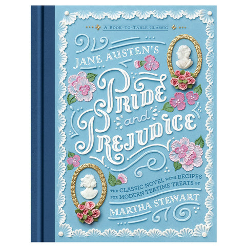 Pride and Prejudice, with Recipes from Martha Stewart