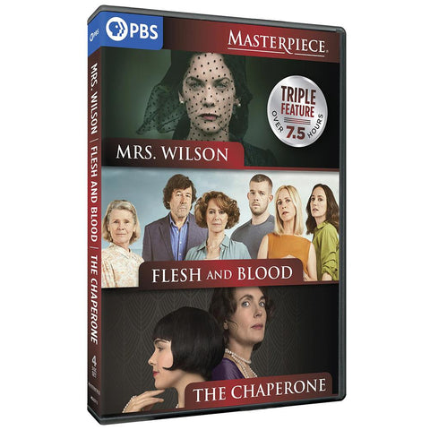 Triple Feature with Mrs. Wilson/Flesh & Blood/The Chaperone