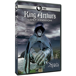 Secrets of the Dead: King Arthur's Lost Kingdom
