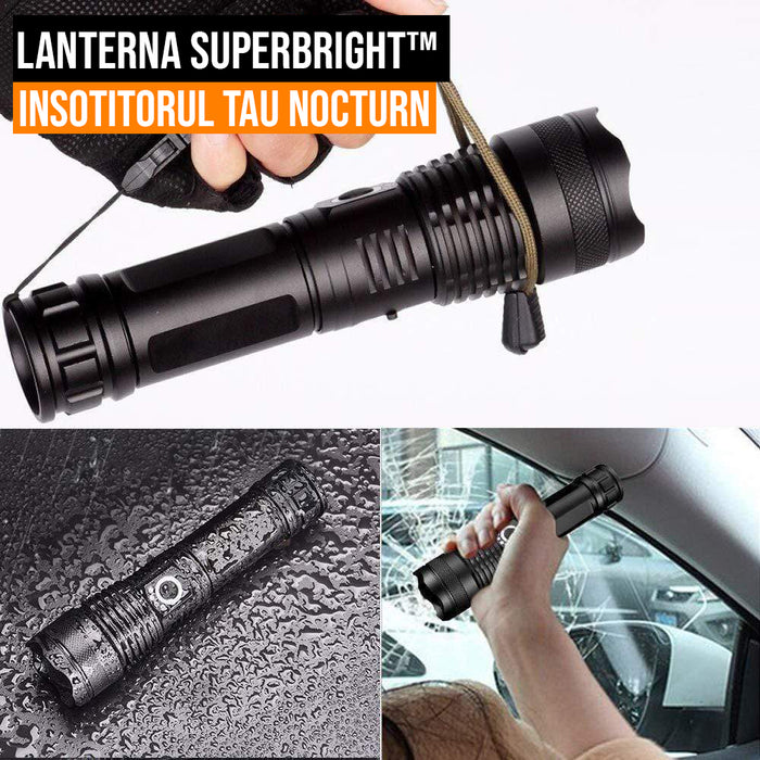 Lanterna SuperBright™