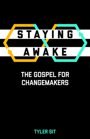 The cover of Staying Awake: The Gospel for Changemakers