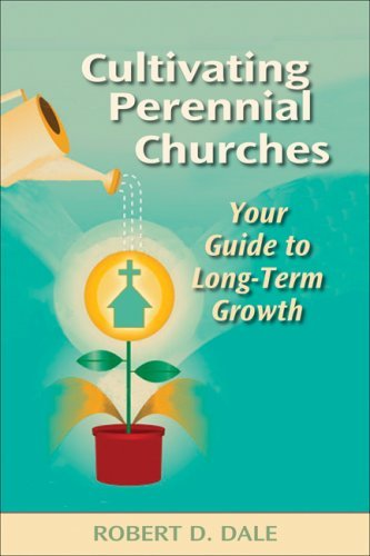 Cultivating Perennial Churches: Your Guide to Long-Term Growth