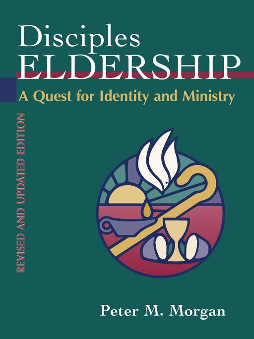 Disciples Eldership: A Quest for Identity and Ministry