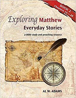 Exploring Matthew: Book 2 (Chapters 16-28)
