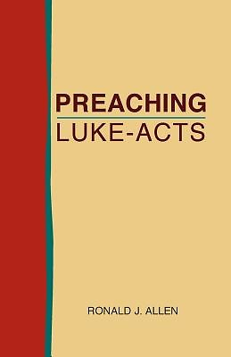 Preaching Luke - Acts