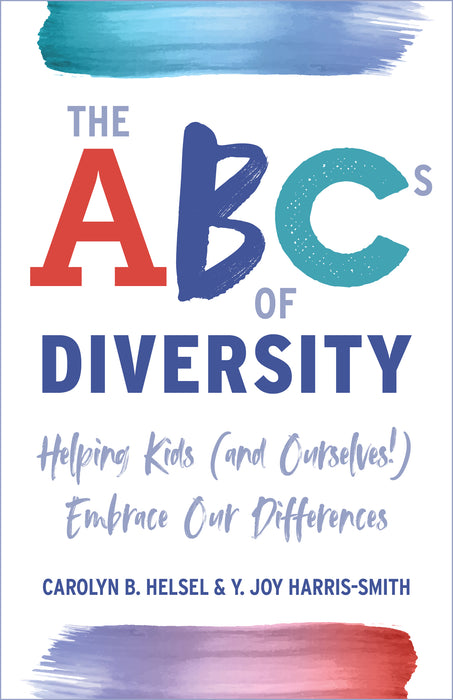 The ABCs of Diversity: Helping Kids (and Ourselves!) Embrace Our Differences