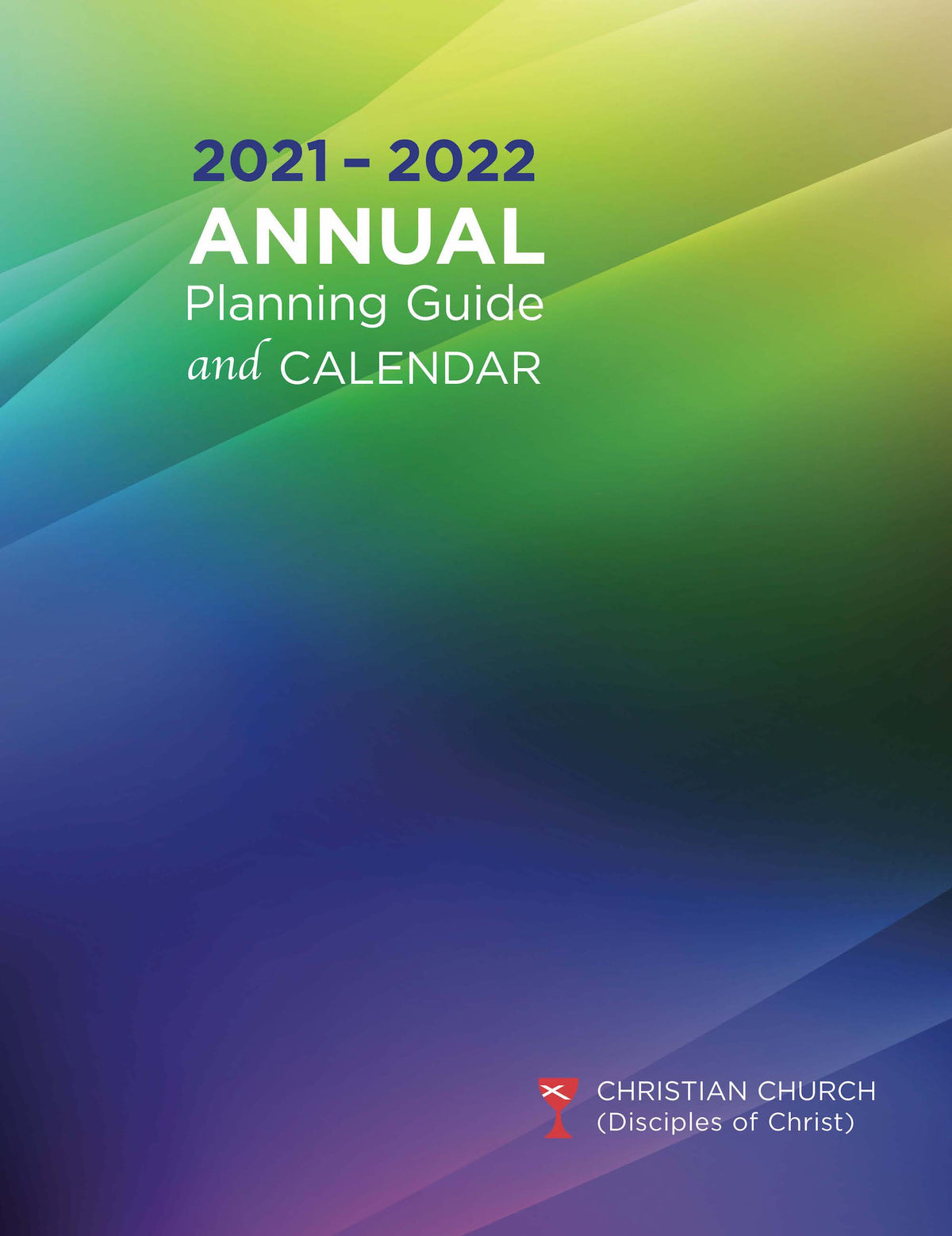 2022 Lectionary Calendar.Annual Planning Guide Calendar 2021 2022 Chalice Press