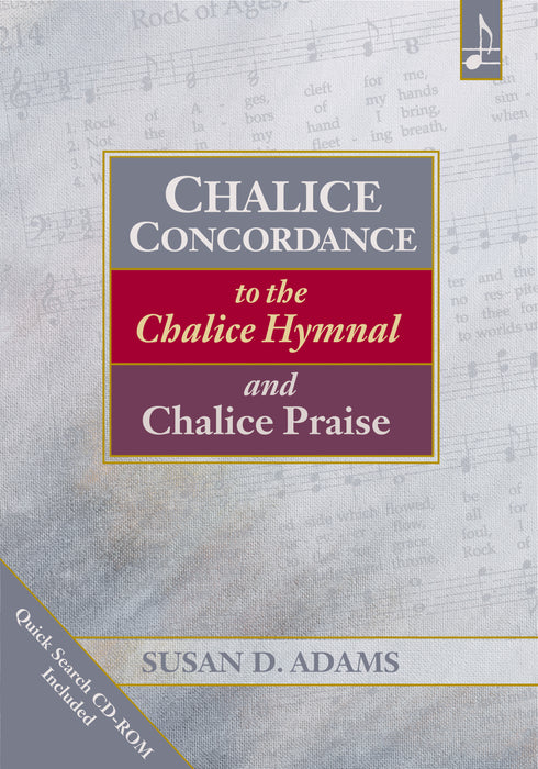 Chalice Concordance to the Chalice Hymnal and Chalice Praise (EPDF)