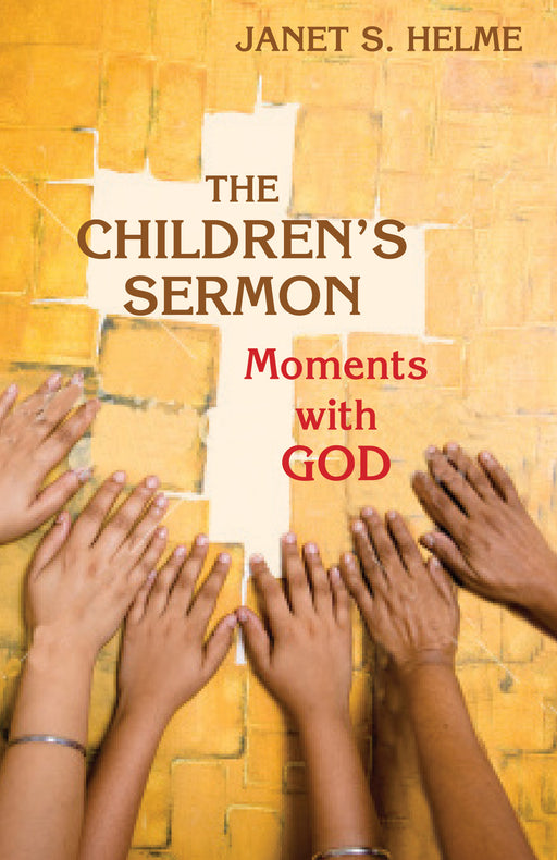 Children's Sermon: The Moments with God
