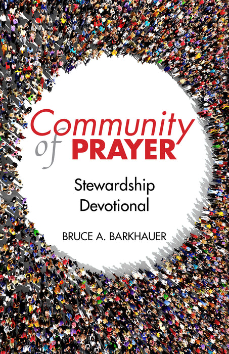 Community of Prayer: Stewardship Devotional