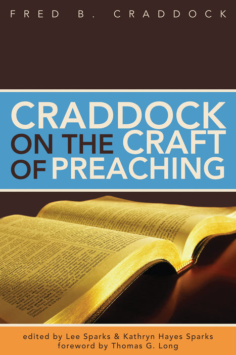 Craddock on the Craft of Preaching - paperback edition