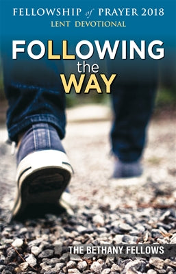 Following the Way Fellowship of Prayer Lenten Devotional 2018