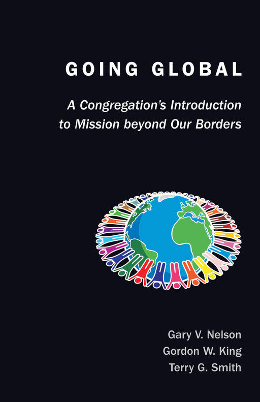 Going Global: A Congregation's Introduction to Mission Beyond Our Borders
