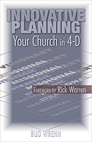 Innovative Planning : Your Church in 4-D