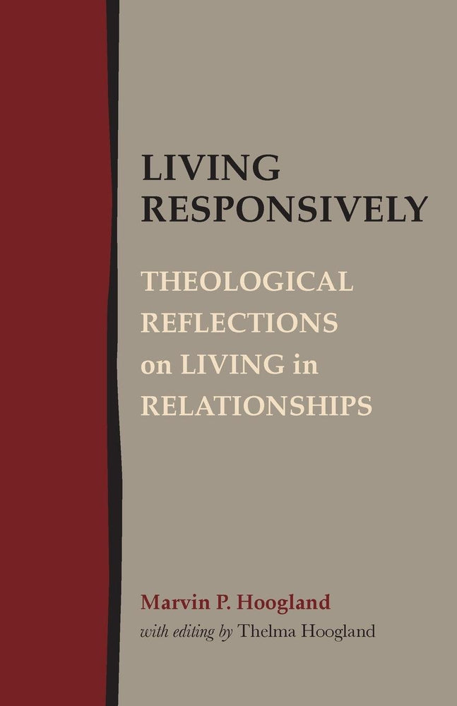 Living Responsively: Theological Reflections on Living in Relationships
