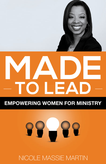 Made to Lead: Empowering Women for Ministry