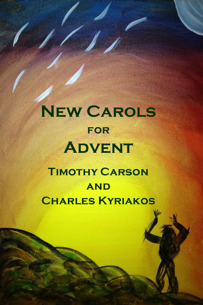 New Carols for Advent Printable EPDF :A collection of original verse and music