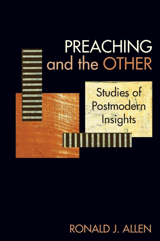Preaching and The Other:Studies of Postmodern Insights