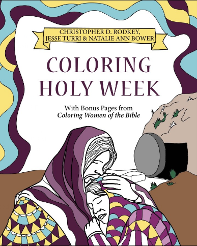 Coloring Holy Week (Downloadable PDF)