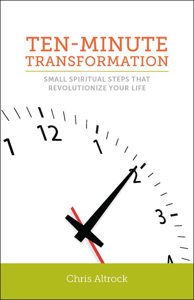 Ten-Minute Transformation: Small Spiritual Steps That Revolutionize Your Life