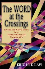 The Word at the Crossings: Living the Good News in a Multicontextual Community