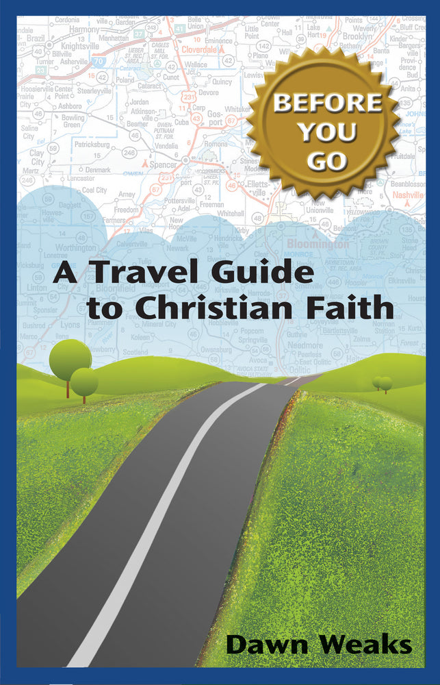 Travel Guide to Christian Faith, A (Before You Go)
