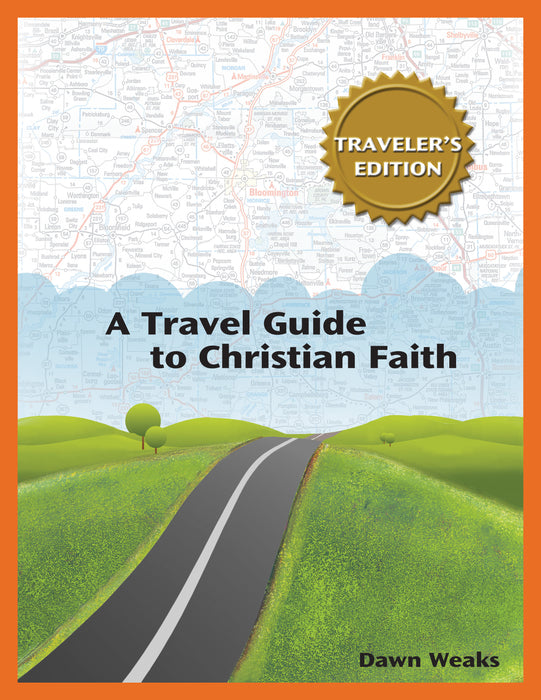 Travel Guide to Christian Faith, A (Traveler's Edition)