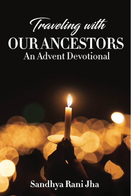 Traveling with our Ancestors Advent Devotional