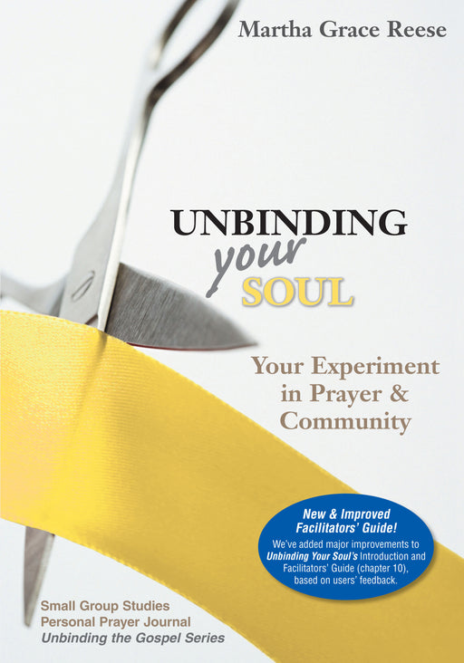 Unbinding Your Soul: Your Experiment in Prayer & Community
