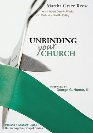 Unbinding Your Church: Pastor's Guide (Green Ribbon)