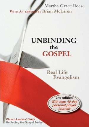 Unbinding the Gospel, Second Edition: (Red ribbon)
