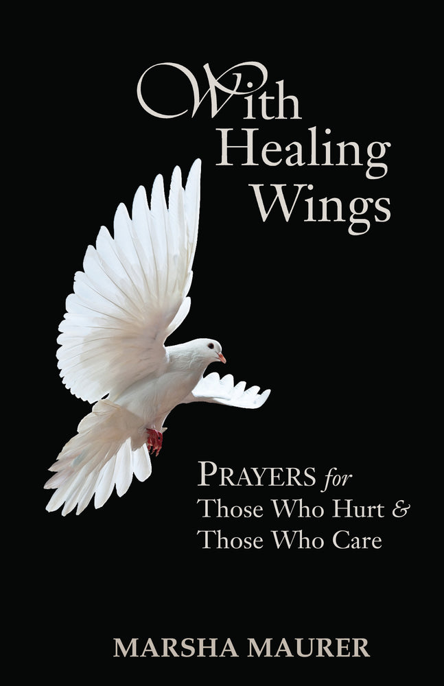 With Healing Wings, revised edition