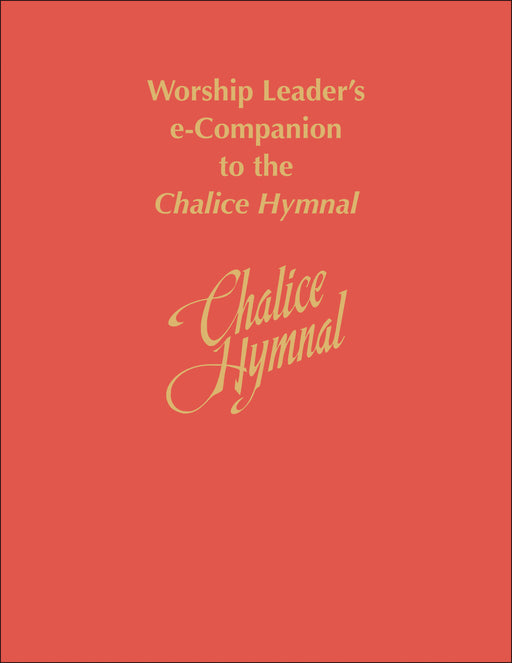 Worship Leader's e-Companion to the Chalice Hymnal