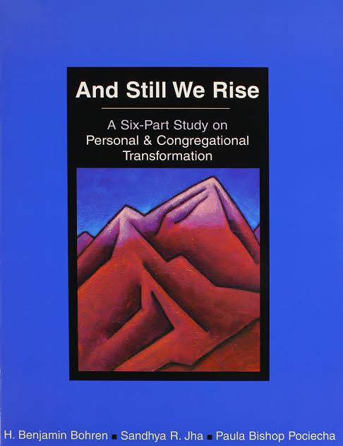 And Still We Rise: A Six-Part Study on Personal & Congregational Transformation