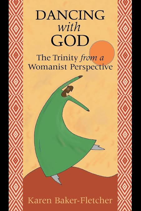 Dancing with God: The Trinity from a Womanist Perspective