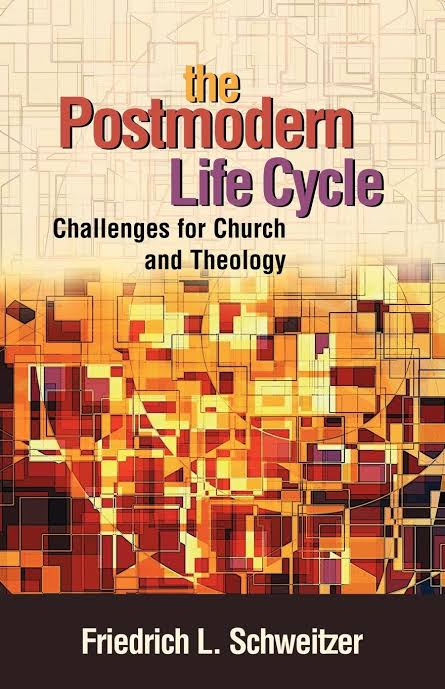 Postmodern Life Cycle, The : Challenges for Church and Theology