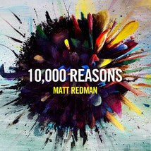 10,000 REASONS by Matt Redman List of Songs: 1. We Are The Free (Live) 4:02 2. Here For You (Live) 5:57 3. Holy (Live) 7:13 4. 10,000 Reasons (Bless The Lord) (Live) 5:42 5. Fires (Live) 5:01