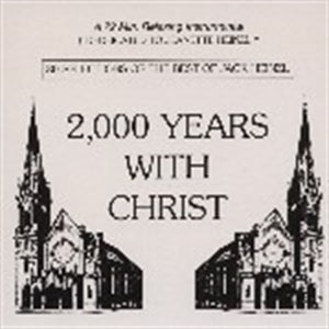 2,000 YEARS WITH CHRIST by Jack Heinzl