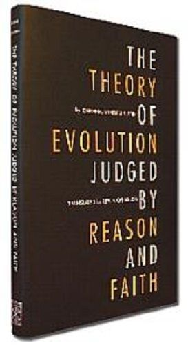 The Theory of Evolution Judged by Reason and Faith - 55674