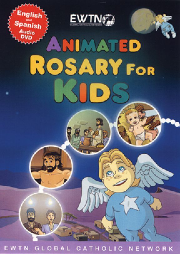 ANIMATED ROSARY FOR KIDS - EWTN -DVD